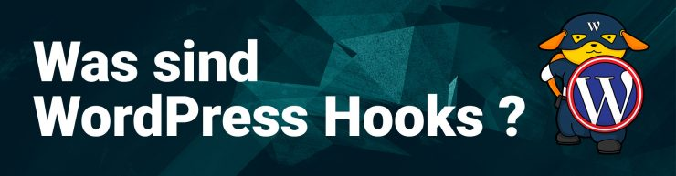 Was sind WordPress Hooks?